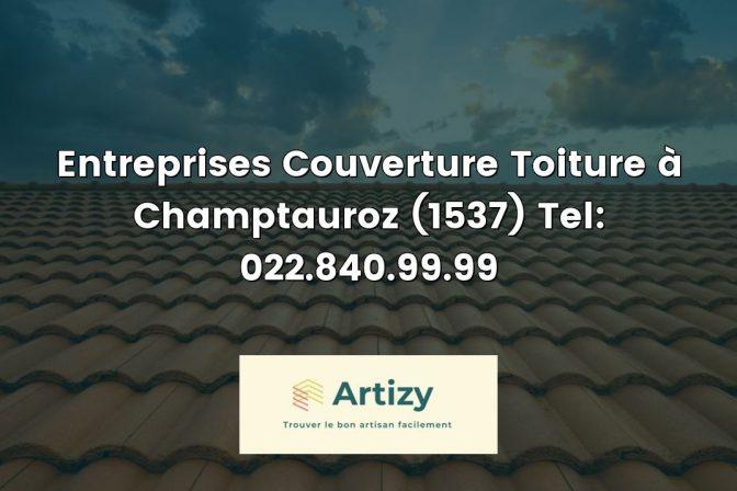 Entreprises Couverture Toiture à Champtauroz (1537) Tel: 022.840.99.99