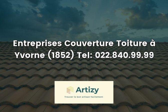 Entreprises Couverture Toiture à Yvorne (1852) Tel: 022.840.99.99